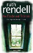 Cover-Bild zu Rendell, Ruth: Ein Ende mit Tränen (eBook)
