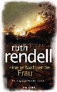 Cover-Bild zu Rendell, Ruth: Eine entwaffnende Frau (eBook)