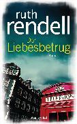 Cover-Bild zu Rendell, Ruth: Der Liebesbetrug (eBook)