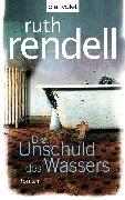 Cover-Bild zu Rendell, Ruth: Die Unschuld des Wassers (eBook)