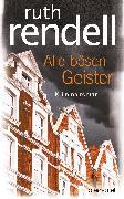 Cover-Bild zu Rendell, Ruth: Alle bösen Geister (eBook)