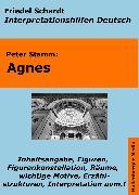 Cover-Bild zu Agnes (Peter Stamm) - Lektürehilfe und Interpretationshilfe. Interpretationen und Vorbereitungen für den Deutschunterricht (eBook) von Schardt, Friedel