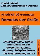 Cover-Bild zu Romulus der Große - Lektürehilfe und Interpretationshilfe. Interpretationen und Vorbereitungen für den Deutschunterricht (eBook) von Dürrenmatt, Friedrich