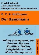 Cover-Bild zu Der Sandmann - Lektürehilfe und Interpretationshilfe. Interpretationen und Vorbereitungen für den Deutschunterricht (eBook) von Schardt, Friedel