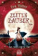 Cover-Bild zu Völler, Eva: Zeitenzauber - Das verborgene Tor