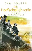 Cover-Bild zu Völler, Eva: Die Dorfschullehrerin