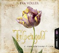 Cover-Bild zu Völler, Eva: Tulpengold