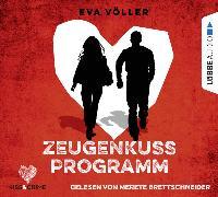 Cover-Bild zu Völler, Eva: Kiss & Crime 1 - Zeugenkussprogramm