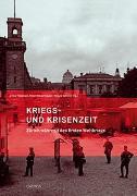 Cover-Bild zu Kriegs- und Krisenzeit von Hebeisen, Erika (Hrsg.)