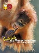 Cover-Bild zu Wilms, Thomas: Entdecke die Menschenaffen