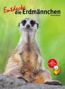 Cover-Bild zu Ehrlich, Christian: Entdecke die Erdmännchen