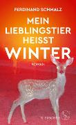 Cover-Bild zu Schmalz, Ferdinand: Mein Lieblingstier heißt Winter