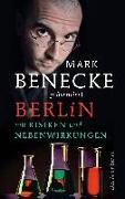 Cover-Bild zu Benecke, Mark (Hrsg.): Berlin mit Risiken und Nebenwirkungen