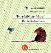 Cover-Bild zu Benecke, Mark: Wo bleibt die Maus?