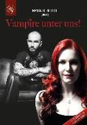 Cover-Bild zu Benecke, Mark (Hrsg.): Vampire unter uns!