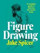 Cover-Bild zu Spicer, Jake: Figure Drawing (eBook)