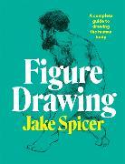 Cover-Bild zu Spicer, Jake: Figure Drawing