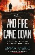 Cover-Bild zu Viskic, Emma: And Fire Came Down