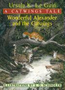 Cover-Bild zu Le Guin, Ursula K.: Wonderful Alexander and the Catwings