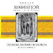 Cover-Bild zu Hemingway, Ernest: For Whom the Bell Tolls (Audio Download)