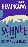 Cover-Bild zu Hemingway, Ernest: Schnee auf dem Kilimandscharo