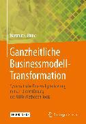 Cover-Bild zu Ganzheitliche Businessmodell-Transformation (eBook) von Binner, Hartmut F.