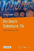 Cover-Bild zu Die Oracle Datenbank 19c (eBook) von Grebe, Thorsten