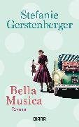 Cover-Bild zu Gerstenberger, Stefanie: Bella Musica (eBook)