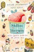 Cover-Bild zu Martin, Marta: Muffins und Marzipan. Vom großen Glück auf den zweiten Blick