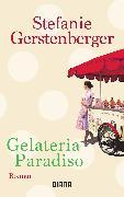 Cover-Bild zu Gerstenberger, Stefanie: Gelateria Paradiso (eBook)