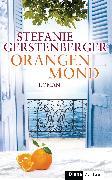 Cover-Bild zu Gerstenberger, Stefanie: Orangenmond (eBook)
