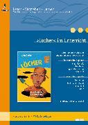 Cover-Bild zu »Löcher« im Unterricht von Kroll, Kristina