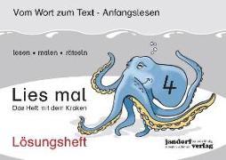 Cover-Bild zu Lies mal 4 - Das Heft mit dem Kraken. Lösungsheft von Wachendorf, Peter