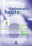 Cover-Bild zu Mathematik heute 6. Arbeitsheft - Mittelschule - Sachsen - Neubearbeitung