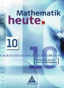 Cover-Bild zu Mathematik heute 10 Schülerband. Mittelschule Sachsen