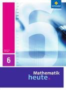 Cover-Bild zu Mathematik heute 6 . Schülerband. Thüringen