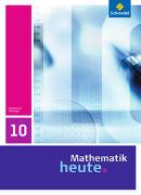 Cover-Bild zu Mathematik heute 10. Schülerband. Thüringen