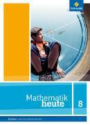 Cover-Bild zu Mathematik heute 8. Schülerband. Hauptschulbildungsgang. Sachsen