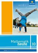 Cover-Bild zu Mathematik heute 10. Schülerband. Realschulbildungsgang. Sachsen