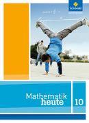 Cover-Bild zu Mathematik heute 10. Schülerband. Nordrhein-Westfalen