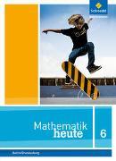 Cover-Bild zu Mathematik heute 6. Schülerband. Grundschulen. Berlin und Brandenburg