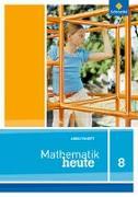 Cover-Bild zu Mathematik heute 8. Arbeitsheft. Niedersachsen