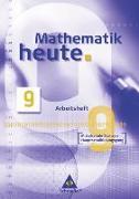 Cover-Bild zu Mathematik heute 9. Arbeitsheft. Mittelschule Sachsen. Hauptschulbildungsgang