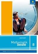 Cover-Bild zu Mathematik heute 8. Arbeitsheft. Hauptschulbildungsgang. Sachsen