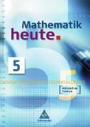 Cover-Bild zu Mathematik heute 5. Neubearbeitung. Schülerband Mittelschule Sachsen