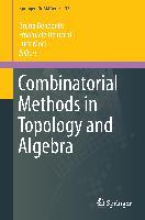Cover-Bild zu Benedetti, Bruno (Hrsg.): Combinatorial Methods in Topology and Algebra
