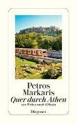 Cover-Bild zu Markaris, Petros: Quer durch Athen