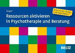 Cover-Bild zu Ressourcen aktivieren in Psychotherapie und Beratung von Guyer, Jean-Luc