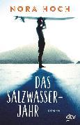 Cover-Bild zu Das Salzwasserjahr (eBook) von Hoch, Nora