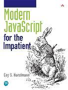 Cover-Bild zu Modern JavaScript for the Impatient von Horstmann, Cay S.